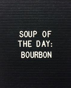 Bourbon Soup